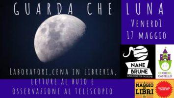 Guarda che Luna: laboratori, cena e letture al buio