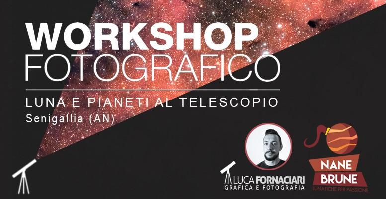 Workshop di astro-fotografia Senigallia domenica 16 giugno